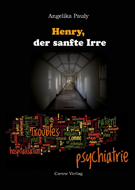 Cover des Buches Henry der sanfte Irre