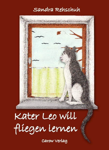 Cover des Buches Kater Leo will fliegen lernen